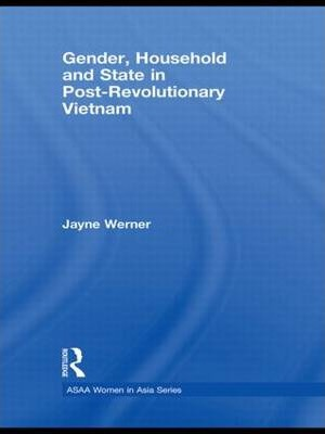 Gender, Household and State in Post-Revolutionary Vietnam