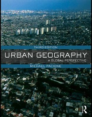Urban Geography : A Global Perspective