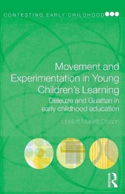 Movement and Experimentation in Young Children's Learning