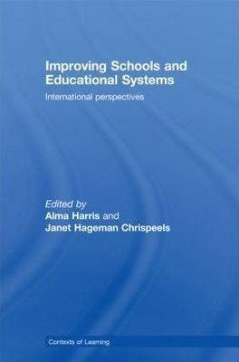 Improving Schools and Educational Systems