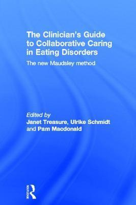 The Clinician's Guide to Collaborative Caring in Eating Disorders
