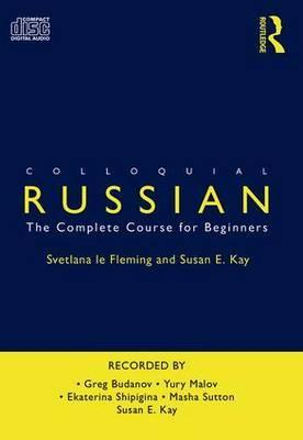 Colloquial Russian: The Complete Course for Beginners