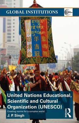 United Nations Educational, Scientific, and Cultural Organization (UNESCO)