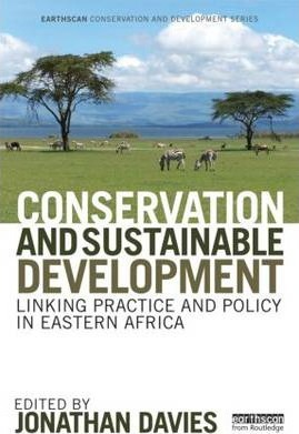 Conservation and Sustainable Development: Linking Practice and Policy
