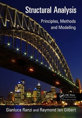 Structural Analysis : Principles, Methods and Modelling