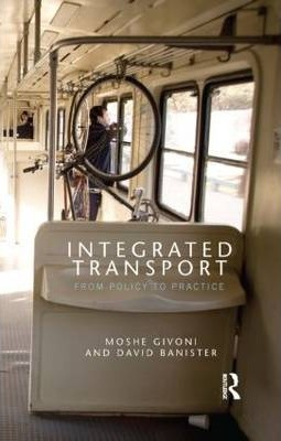 Integrated Transport  From Policy to Practice