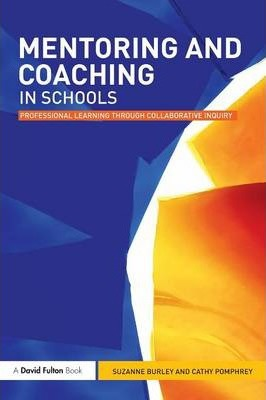 Mentoring And Coaching In Schools Suzanne Burley border=