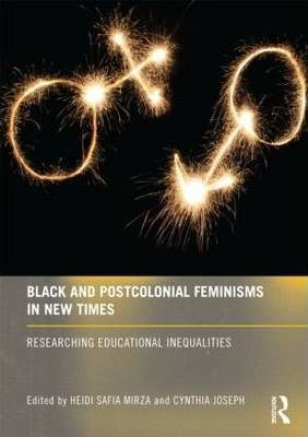 Black and Postcolonial Feminisms in New Times