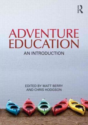 Adventure Education : An Introduction