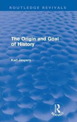 The Origin and Goal of History