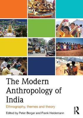 The Modern Anthropology of India