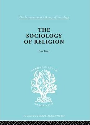 The Sociology Religion: Part 4