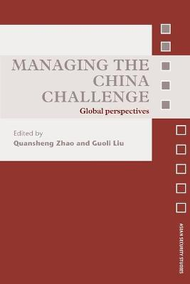 Managing the China Challenge: Global Perspectives