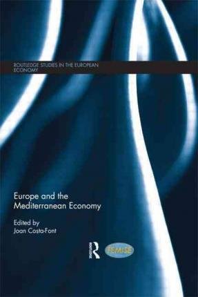 EUROPE AND THE MEDITERRANEAN ECONOM