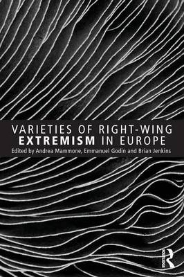 Varieties of Right-Wing Extremism in Europe : Andrea ...