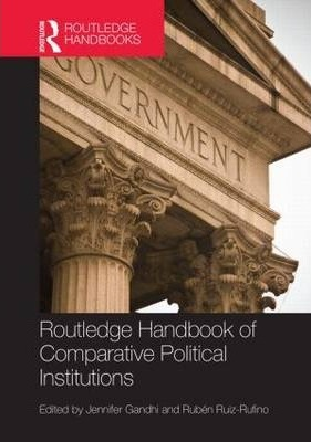 Routledge Handbook of Comparative Political Institutions
