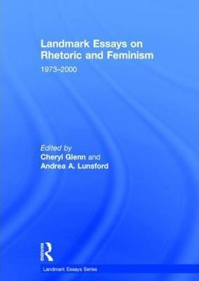 landmark essays on rhetoric and feminism  cheryl glenn   landmark essays on rhetoric and feminism how to make a thesis statement for an essay also model english essays reflective essay thesis