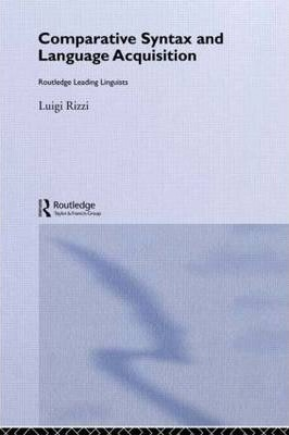 Towards an Elegant Syntax: 10 (Routledge Leading Linguists)