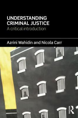Understanding Criminal Justice: A Critical Introduction