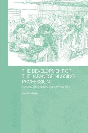 The Development of the Japanese Nursing Profession