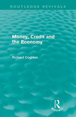 Money, Credit and the Economy