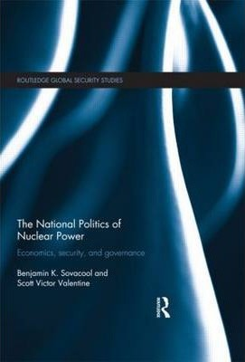 The National Politics of Nuclear Power