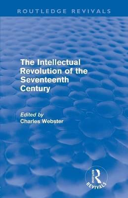 The Intellectual Revolution of the Seventeenth Century