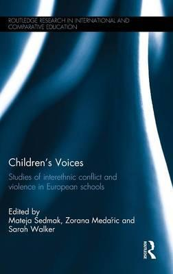 Children's Voices: Studies of interethnic conflict and violence in European schools