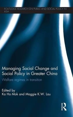 Managing Social Change and Social Policy in Greater China