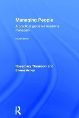 Managing People  A Practical Guide for Front-line Managers