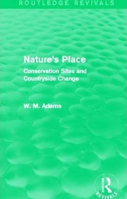 Nature's Place : Conservation Sites and Countryside Change