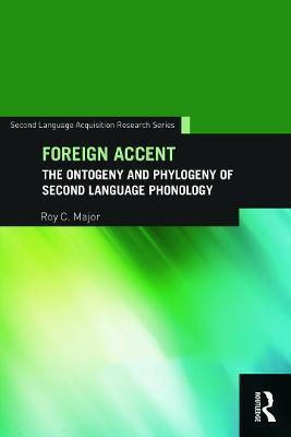 Foreign Accent: The Ontogeny and Phylogeny of Second Language Phonology