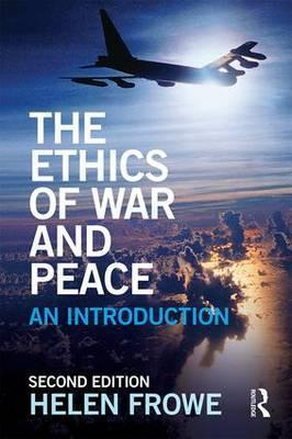 The Ethics of War and Peace : An Introduction