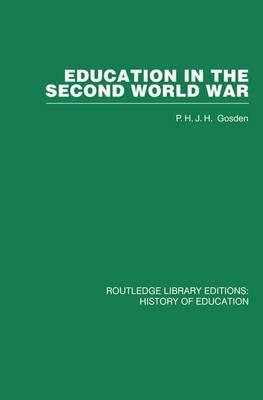 Education in the Second World War: A Study in policy and administration