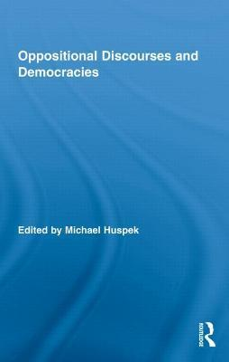 Oppositional Discourses and Democracies