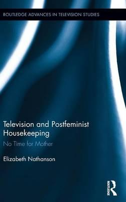Television and Postfeminist Housekeeping