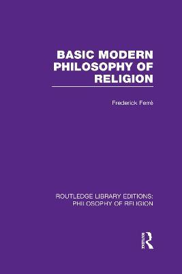 Basic Modern Philosophy of Religion