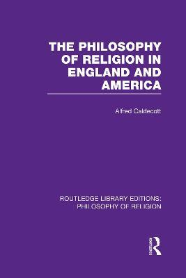 The Philosophy of Religion in England and America
