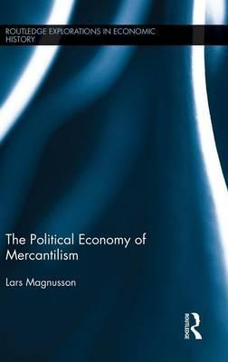 The Political Economy of Mercantilism