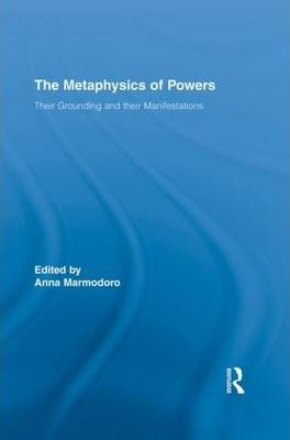 The Metaphysics of Powers