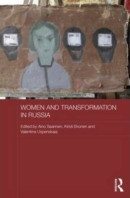 Women and Transformation in Russia