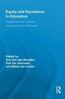Equity and Excellence in Education  Towards Maximal Learning Opportunities for All Students