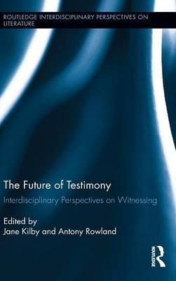The Future of Testimony