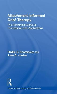 Attachment-Informed Grief Therapy