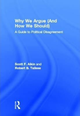Why We Argue (And How We Should)