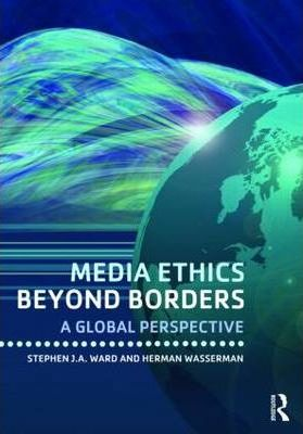 Media Ethics Beyond Borders