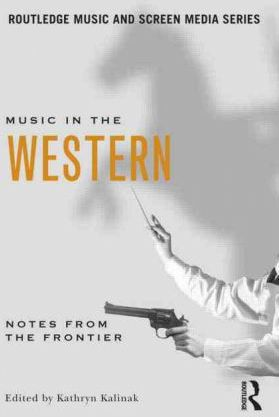 Music in the Western  Notes From the Frontier