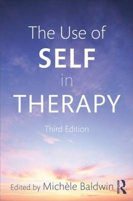 The Use of Self in Therapy