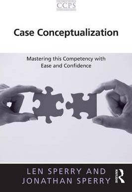 Case Conceptualization : Mastering this Competency with Ease and Confidence