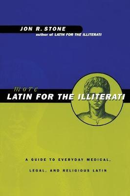 More Latin for the Illiterati
